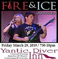 VIPcontacts.com Presents Fire and Ice Acoustic Show at Yantic River Inn – March 29, 2019